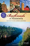img - for Backroads of Minnesota: Your Guide to Scenic Getaways & Adventures (A Pictorial Discovery Guide) [Paperback] [2011] (Author) Shawn Perich, Gary Alan Nelson book / textbook / text book