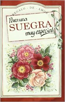 Regalo de amor para una suegra muy especial (Spanish) Hardcover