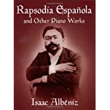 Rapsodia Española and Other Piano Works (Dover Music for Piano)