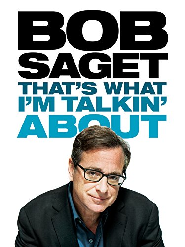 Bob Saget: That's What I'm Talkin' About on Amazon Prime Video UK