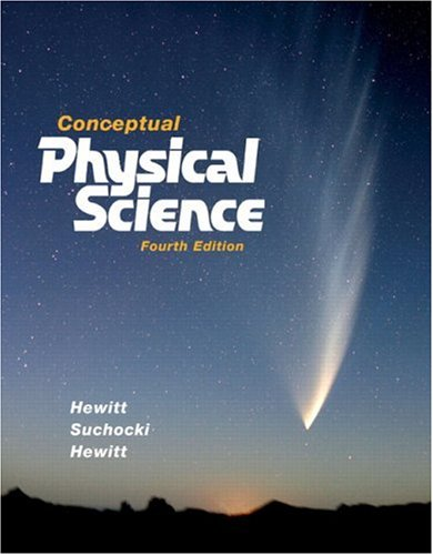 Conceptual Physical Science (4th Edition)