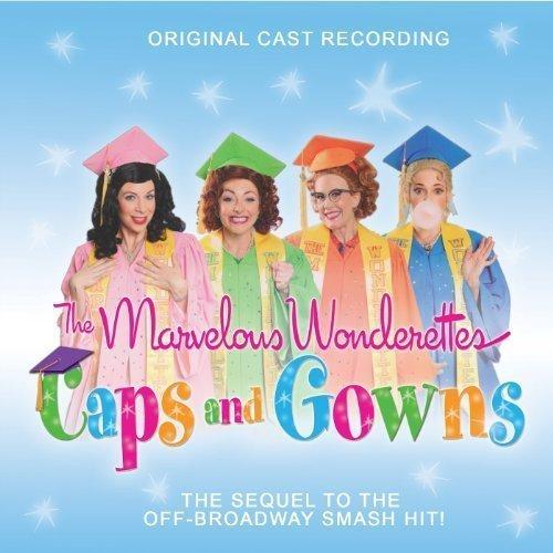 Marvelous Wonderettes: Caps & Gowns by Marvelous Wonderettes: Caps & Gowns [Music CD] by Marvelous Wonderettes: Caps & Gowns (2012-05-04) (Marvelous Wonderettes compare prices)
