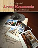 West Virginia's Living Monuments: The Courthouses
