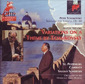 Tchaikovsky: Serenade for Strings; The Snow Maiden; Andante Cantabile; Elegy/Arensky: Variations on a Theme by Tchaikovsky