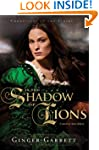 In the Shadow of Lions: A Novel of An...