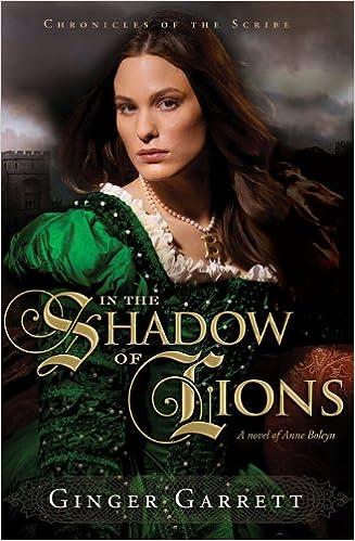 In the Shadow of Lions: A Novel of Anne Boleyn