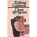 Close to Home [Mass Market Paperback] by Caldwell, Erskine