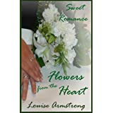 Flowers from the Heartby Louise Armstrong