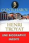 Gontacharov par Troyat