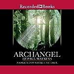 Archangel: A Novel | Paul Watkins