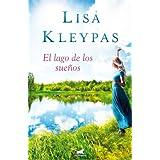 El lago de los suenos (Spanish Edition)