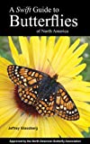 img - for A Swift Guide To Butterflies of North America book / textbook / text book