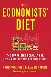 Book Cover: The Economists' Diet: The Surprising Formula for Losing Weight and Keeping It Off