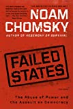 Failed States: The Abuse of Power and the Assault on Democracy (0805082840) by Noam Chomsky