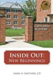 img - for Inside Out: New Beginnings by James A. Gauthier (2014-06-02) book / textbook / text book