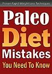 Paleo Diet: Paleo Diet Mistakes You N...