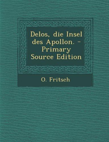 Delos, Die Insel Des Apollon. - Primary Source Edition