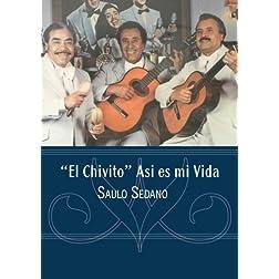 """""""El Chivito"""" Asi es mi Vida"""