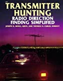 img - for Transmitter Hunting: Radio Direction Finding Simplified 1st edition by Joseph D. Moell, Thomas N. Curlee (1987) Paperback book / textbook / text book