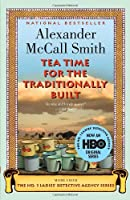 Tea Time for the Traditionally Built: A No. 1 Ladies' Detective Agency Novel (10)