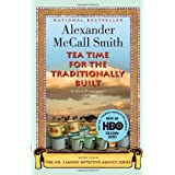 Tea Time for the Traditionally Built: Book 10by Alexander McCall Smith