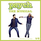 Psych: The Musical (Original Songs and Score)