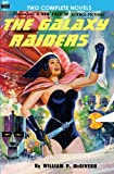 img - for The Galaxy Raiders/Space Station #1: Double Novel #1 book / textbook / text book