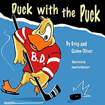 Duck With The Puck - Kindle edition by Quinn Oliver, Greg Oliver