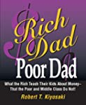 Rich Dad, Poor Dad: What the Rich Tea...