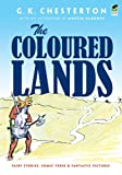 img - for The Coloured Lands: Fairy Stories, Comic Verse and Fantastic Pictures book / textbook / text book