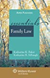 Family Law: The Essentials (Essentials (Wolters Kluwer))
