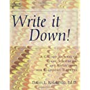 Write It Down! A Guided Journal of Ideas, Strategies and Reflections for Beginning Teachers