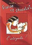 Fraise et chocolat - Lintégrale