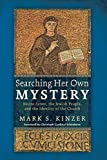 Searching Her Own Mystery: Nostra Aetate, the Jewish People, and the Identity of the Church