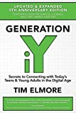img - for Generation iY: Secrets to Connecting With Today's Teens & Young Adults in the Digital Age book / textbook / text book