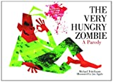 The Very Hungry Zombie: A Parody