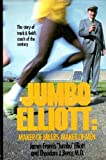 img - for Jumbo Elliott: Maker of Milers, Maker of Men book / textbook / text book