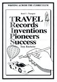 Travel Records Inventions Pioneers Success: Transport (Writing Across the Curriculum)