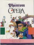 The Phantom of the Opera (0879053305) by Neumeyer, Peter F.