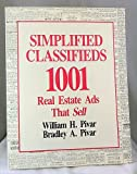 img - for Simplified Classifieds: 1,001 Real Estate Ads That Sell by Plvar, William, Pivar, William H., Pivar, Bradley (1990) Paperback book / textbook / text book
