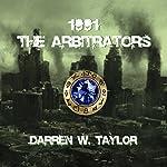 1991 The Arbitrators | Darren W Taylor