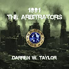 1991 The Arbitrators (       UNABRIDGED) by Darren W Taylor Narrated by Drew Ariana