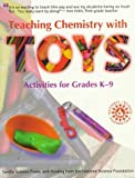 Teaching Chemistry with Toys: Activities for Grades K-9 [Paperback]