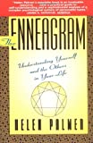The Enneagram: Understanding Yourself and the Others In Your Life (0062506838) by Palmer, Helen