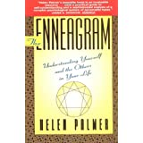 The Enneagram: Understanding Yourself and the Others In Your Life ~ Helen Palmer