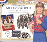Welcome to Molly's World, 1944: Growing Up in World War Two America (American Girl) (1562477730) by Catherine Gourley