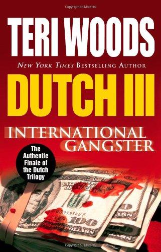 Dutch III: International Gangster