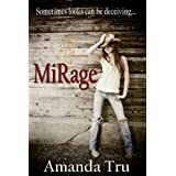 Mirage (Tru Exceptions - Christian Romantic Suspense Book 2) ~ Amanda Tru
