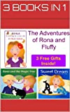 Bedtime stories: The Adventures of Rona and Fluffy (Bedtime stories with emotional support for kids - 3 Books In 1 Book 2)