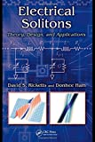img - for Electrical Solitons: Theory, Design, and Applications (Devices, Circuits, and Systems) book / textbook / text book